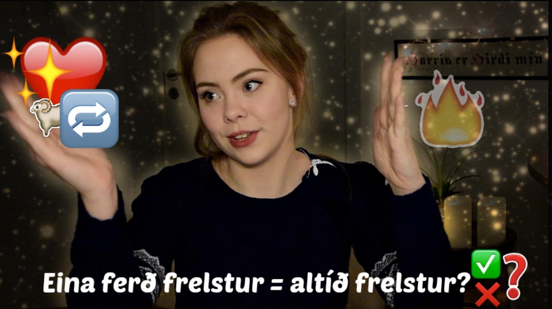 eina ferð frelstur altíð frelstur