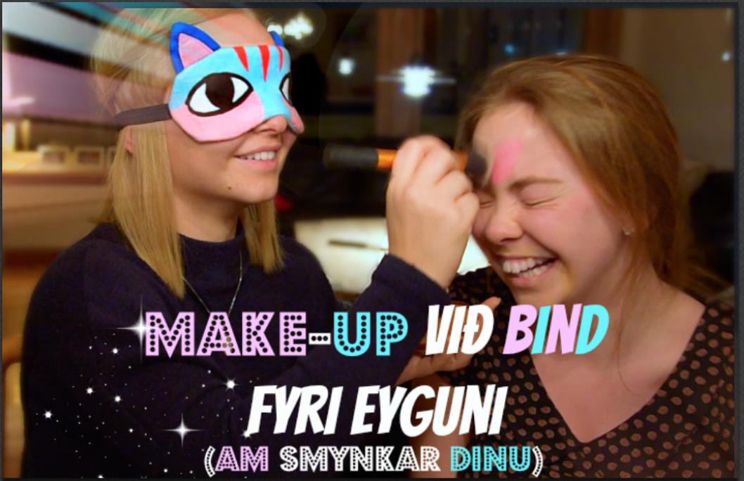 Makeup við bind-fyri eyguni - AM smynkar, Partur 1