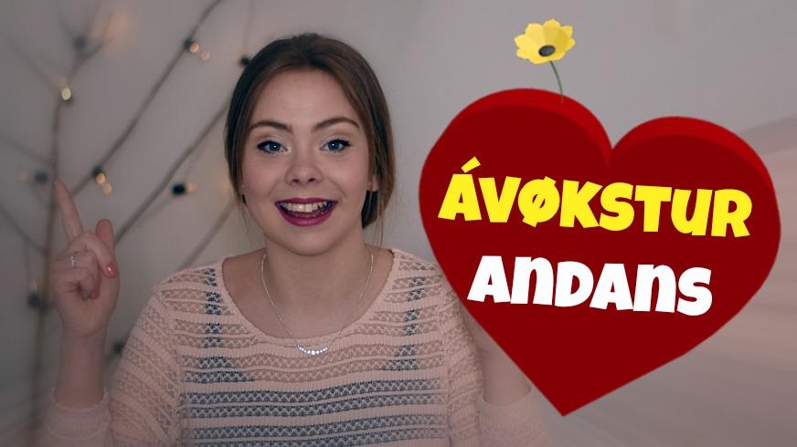ÁVØKSTUR ANDANS