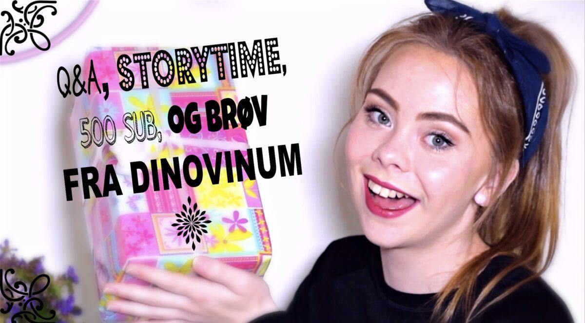 Q&A, Storytime, 500 SUB og BRØV frá Dinovinum!