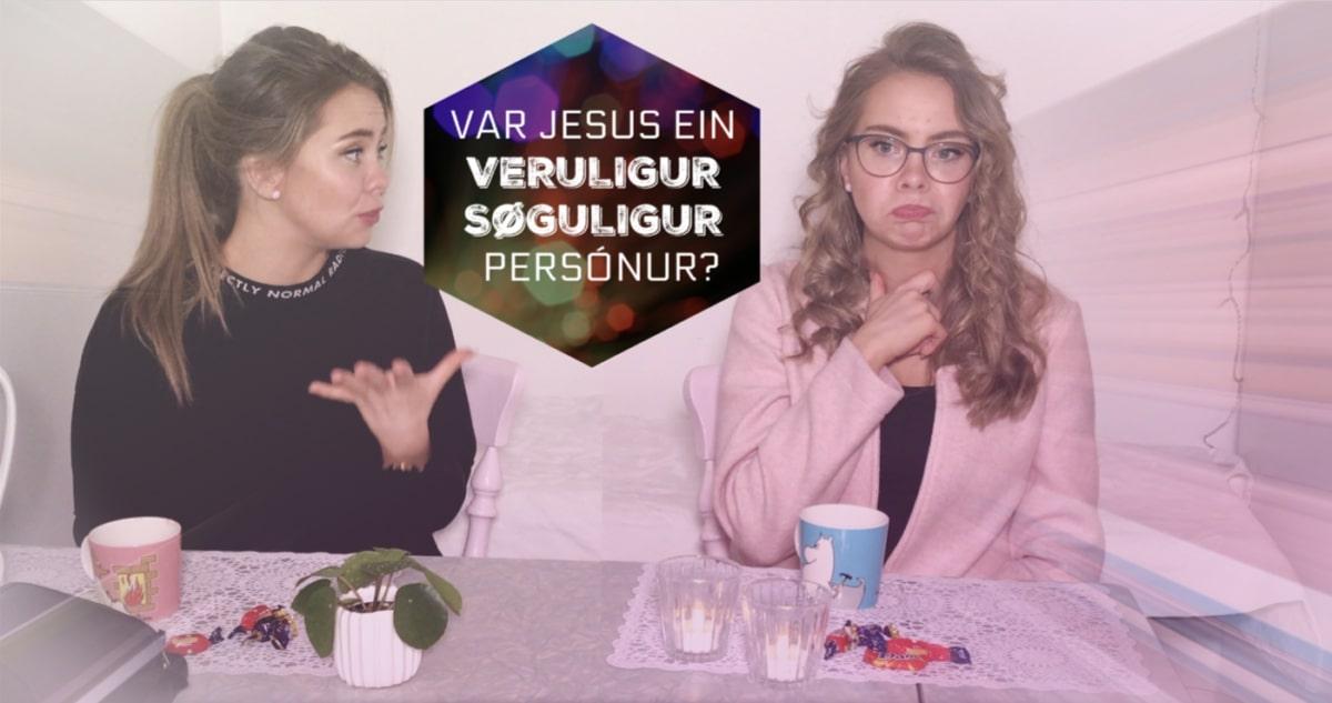 KJAK UM JESUS OG UPPREISNINA // #Prógv pt.2