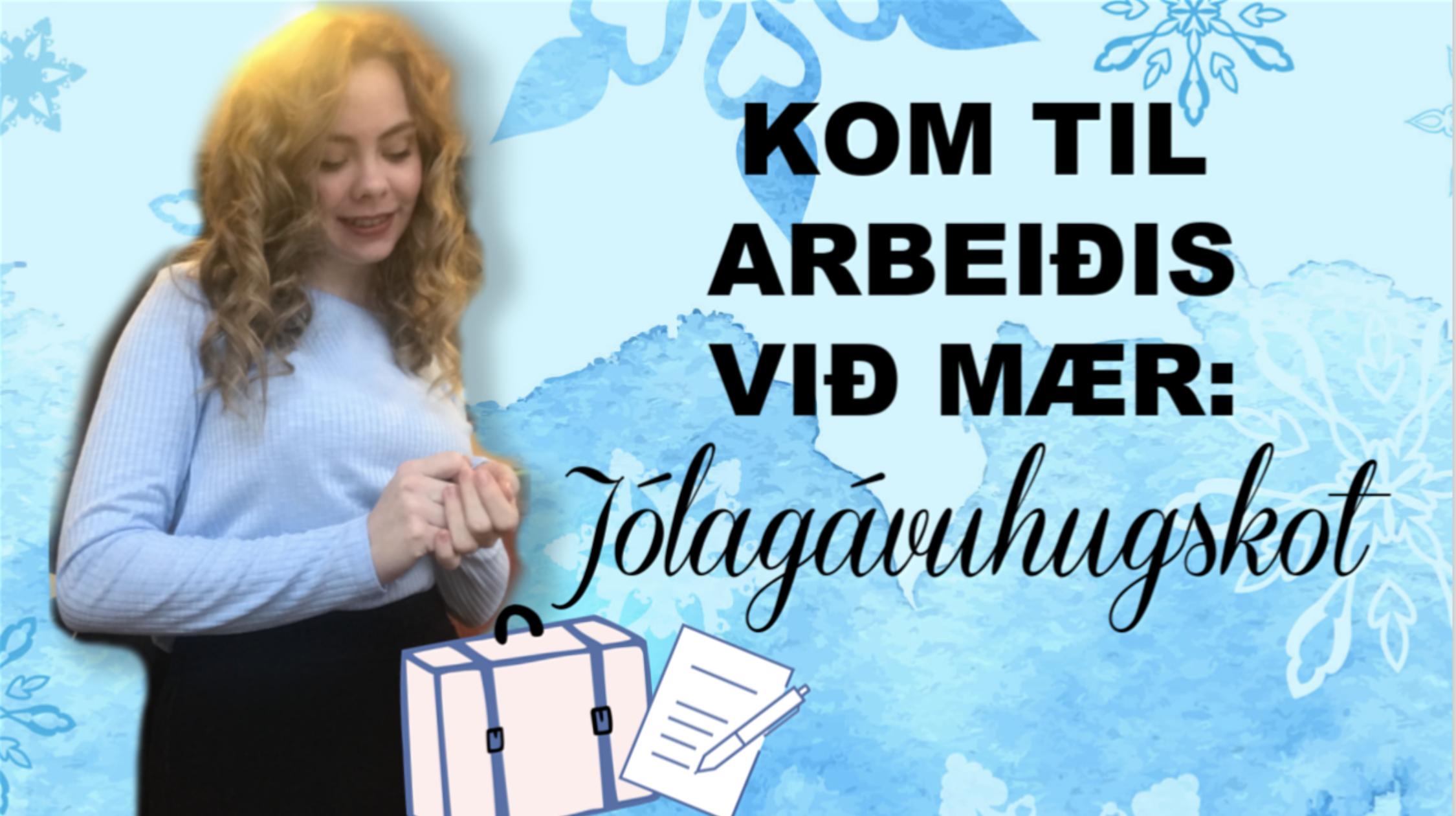 KOM TIL ARBEIÐIS VIÐ MÆR: JÓLAGÁVUHUGSKOT // Lúka 13