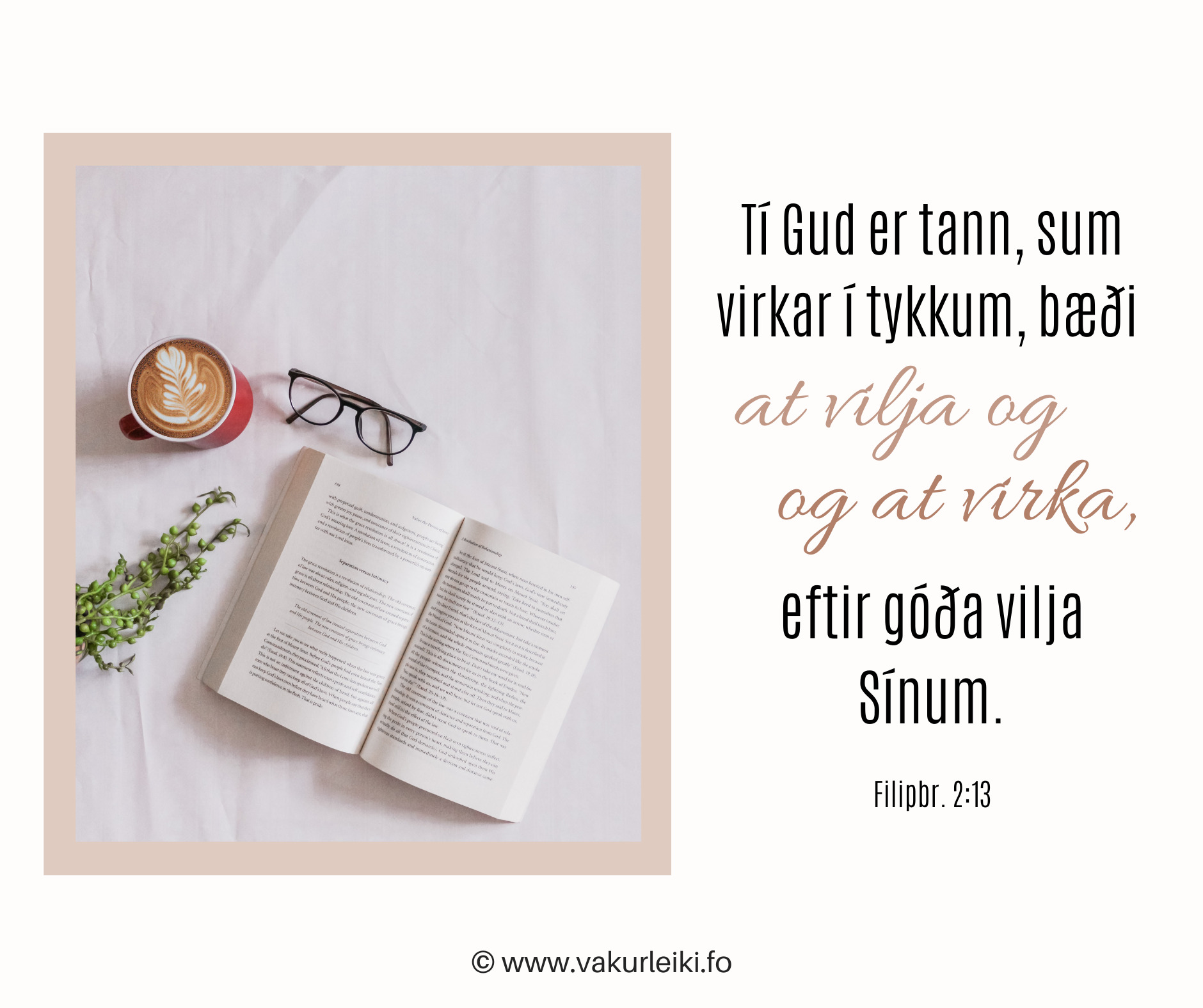 Er tað ikki strævið at vera trúgvandi? Nógvir reglar? Hvussu fær ein kristin motivatión at liva kristna lívið?