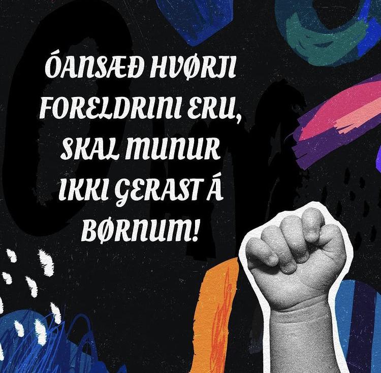 Óðansæð hvørji foreldrini eru, skal munur ikki gerast á børnunum...